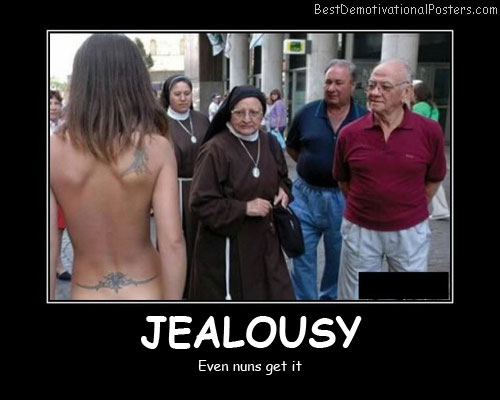 Jealously Nuns Best Demotivational Posters