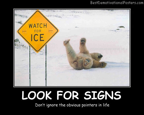 Look For Signs Best Demotivational Posters