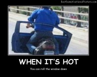 When it's hot Best Demotivational Posters