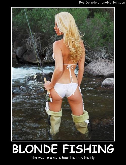 Blonde Fishing Best Demotivational Posters