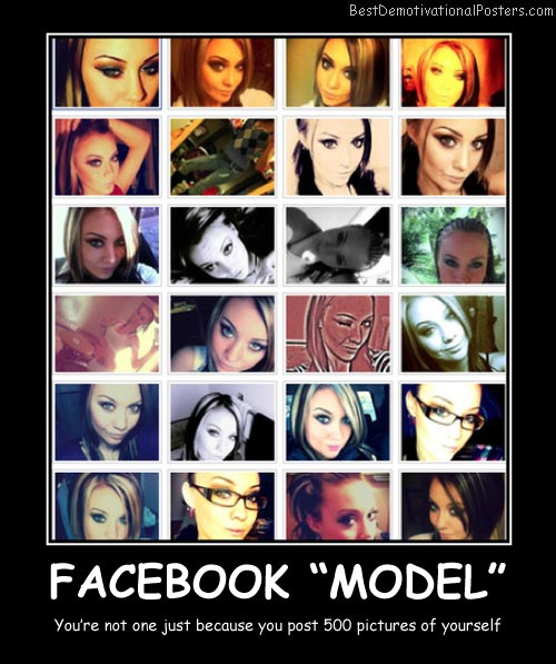 Facebook Model Best Demotivational Posters