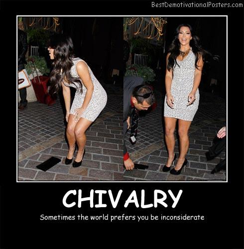 Kim Kardashian Chivalry Best Demotivational Posters