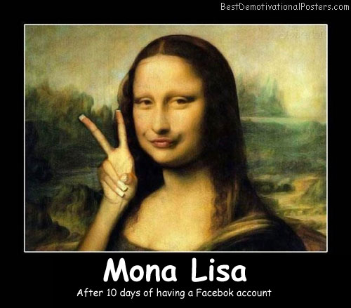 Mona Lisa funny Best Demotivational Posters