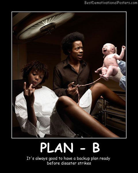 Plan-B Best Demotivational Posters