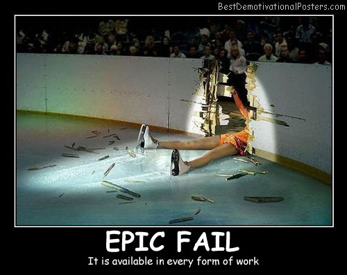 Epic Fail It Is Available Best Demotivational Posters