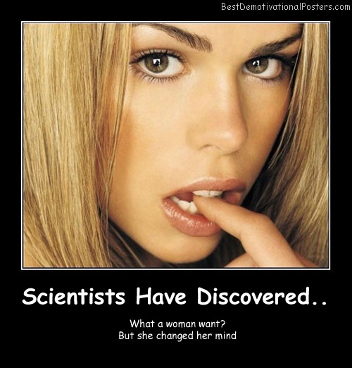 Scientists Have Discovered Best Demotivational Posters