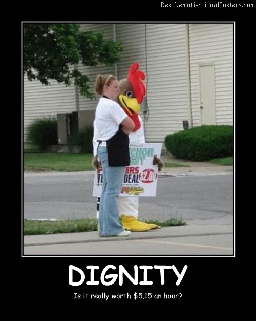 Dignity Worth Best Demotivational Posters