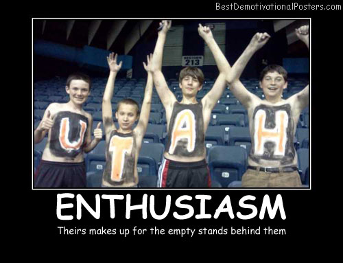 Enthusiasm Best Demotivational Posters