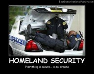 Homeland Security Best Demotivational Posters