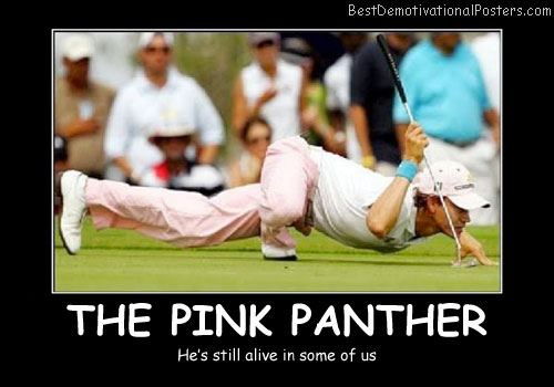 The Pink Panther Golf Demotivational Poster