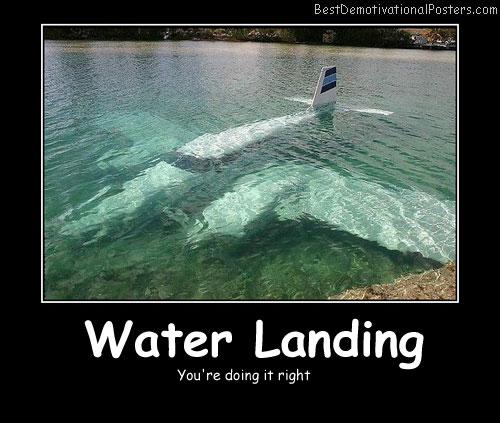 Water Landing Best Demotivational Posters