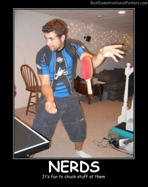 Play Nerds Best Demotivational Posters
