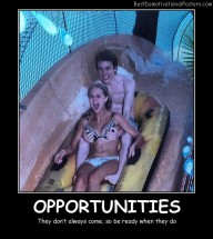 Opportunities Best Demotivational Posters