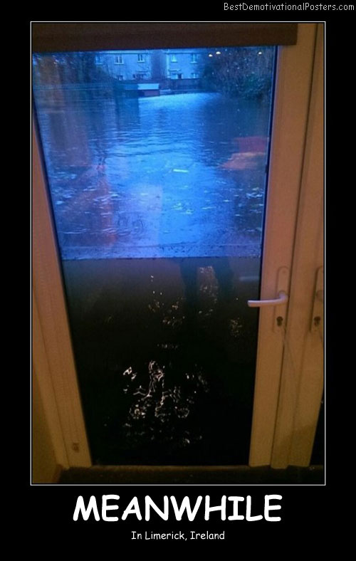Flood In Ireland - Best Demotivational Posters