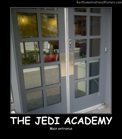 The Jedi Academy - Best Demotivational Posters