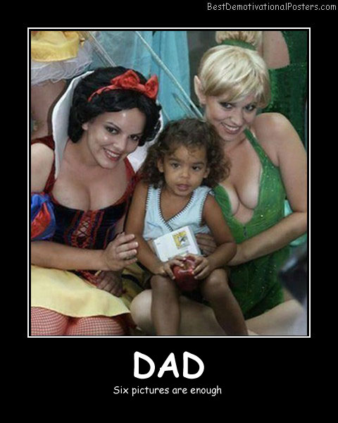 Dad - Best Demotivational Posters