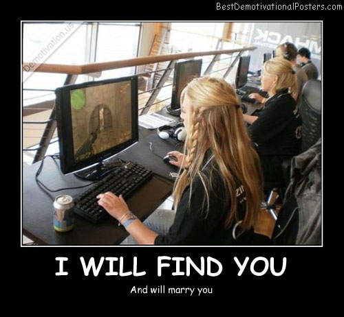 I Will Find You - Best Demotivational Posters