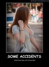 Some Accidents - Best Demotivational Posters