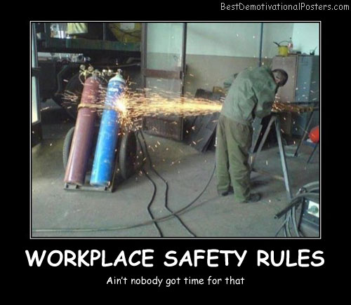 Workplace Safety Rules - Best Demotivational Posters