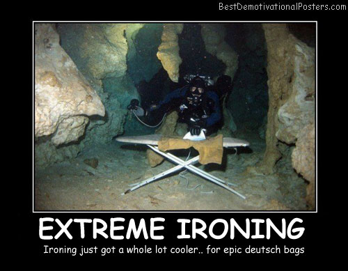 Extreme Ironing - Best Demotivational Posters