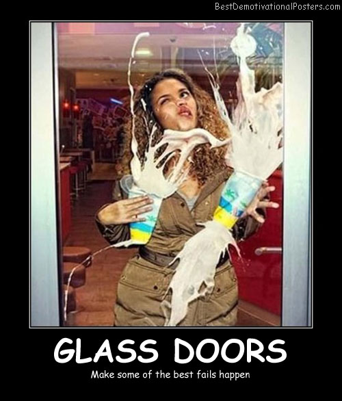 Glass Doors - Best Demotivational Posters