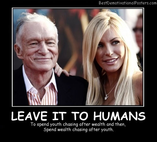 Leave It To Humans - Best Demotivational Posters