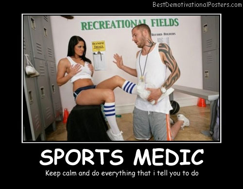 Sports Medic - Best Demotivational Posters