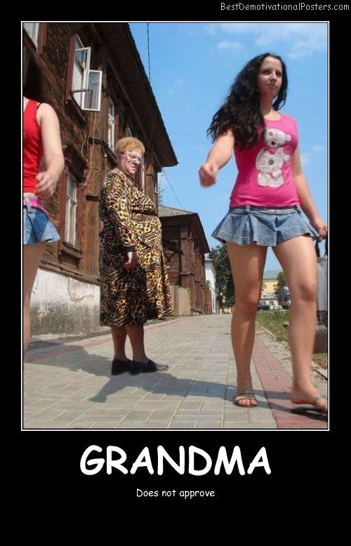 Grandma Does Not Approve - Best Demotivational Posters