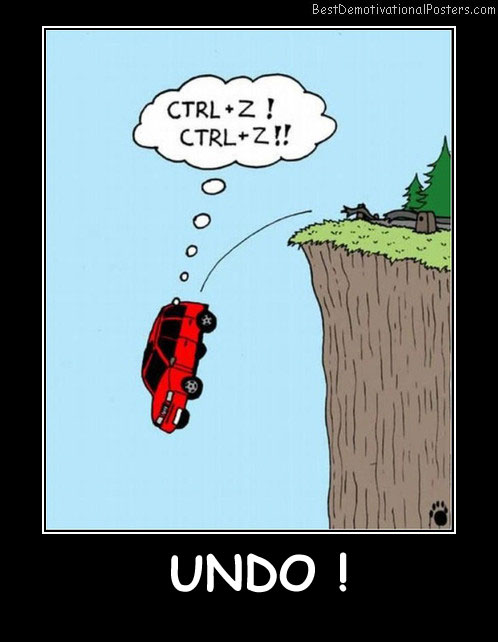Undo - Best Demotivational Posters